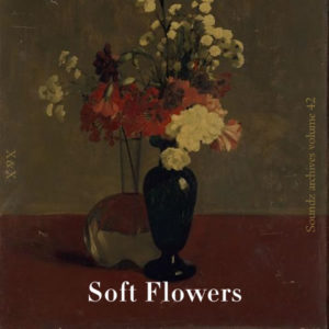 soundz_archives_vol-42_-_soft_flower