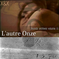 [ Soundz archives volume 11 ] : L'autre Onze