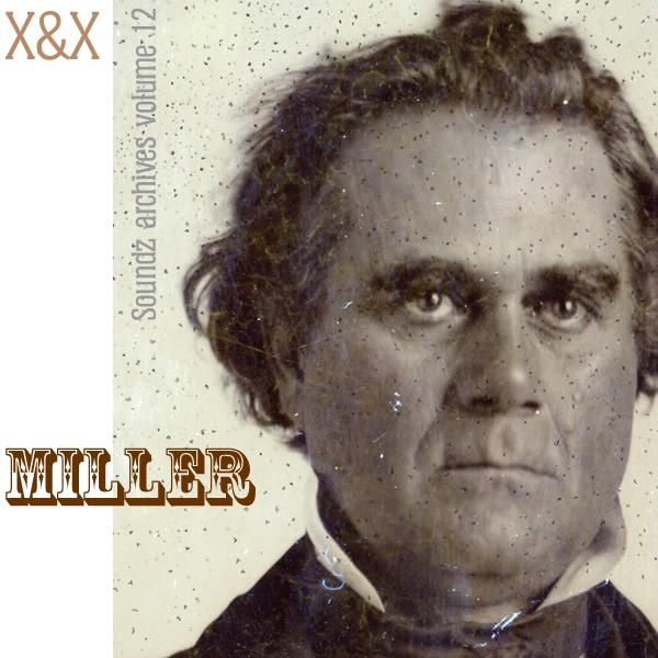 [ Soundz archives volume 12 ] : Miller