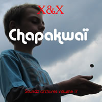 [ Soundz archives volume 17 ] : Chapakwaï