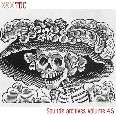 [ Soundz archives volume 4.5 ] : TDC