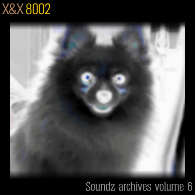 [ Soundz archives volume 6 ] : 8002