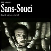 [ Soundz archives volume 9 ] : Sans-souci