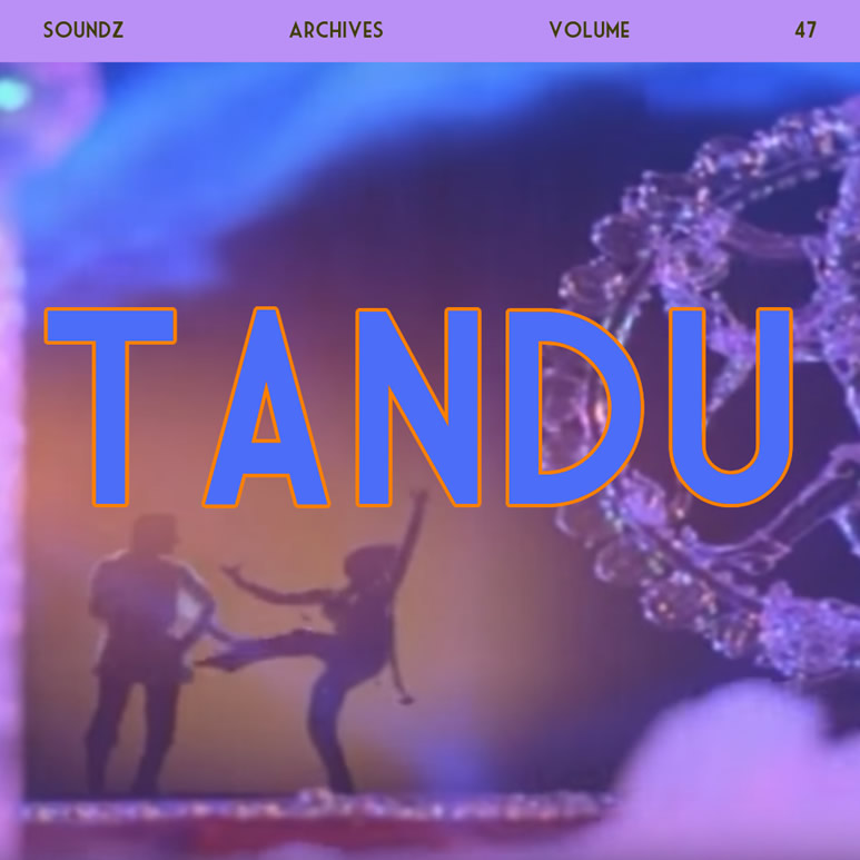 Sndz archives vol.47 Tandou