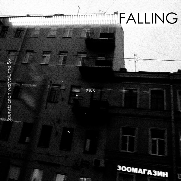 [Soundzs archives volume 56 : FALLING]