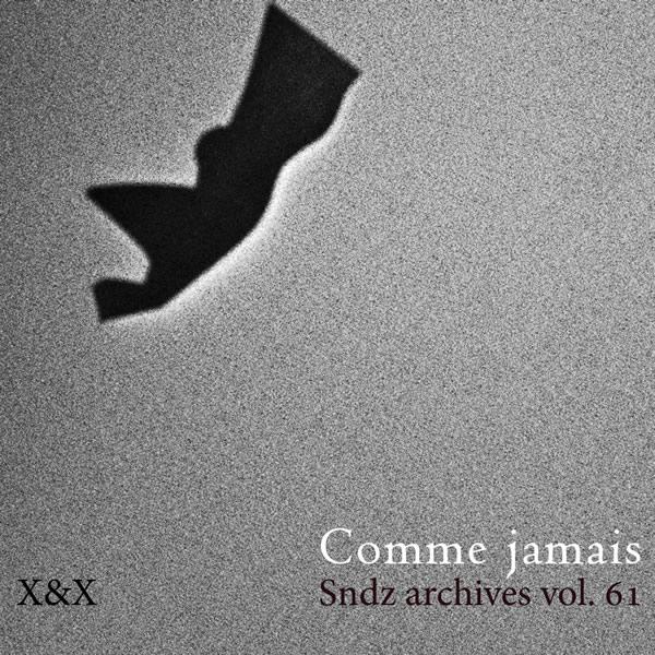 Soundz-archives-vol-61 [Comme jamais]