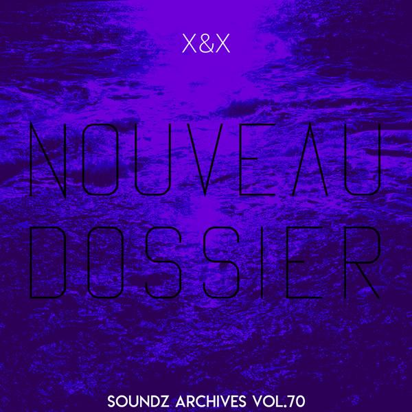 Soundz archives 70 : [Nouveau Dossier]