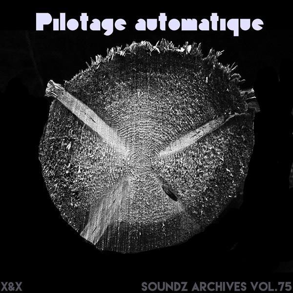 Soundz archives 75 : [Pilotage automatique]